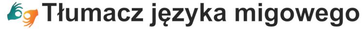 Logo - tłumacz języka migowego
