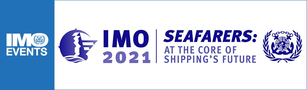IMO 2021 Seafarers: at the core of shipping`s future